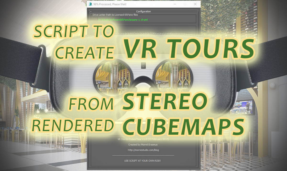 VR Tours from Rendered Stereo Cubemaps - Free Script - Morné